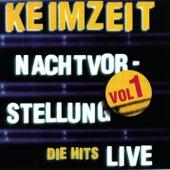 Nachtvorstellung - Die Hits Live Vol. 1 by Keimzeit
