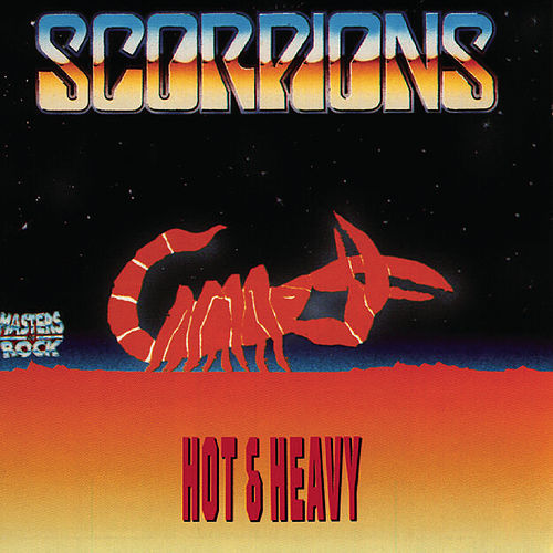 Play & Download Hot & Heavy by Scorpions | Napster