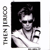 Big Area '97 (Single) by Then Jerico