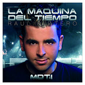 Play & Download MDT - La Maquina Del Tiempo Vol. 1 by Various Artists | Napster