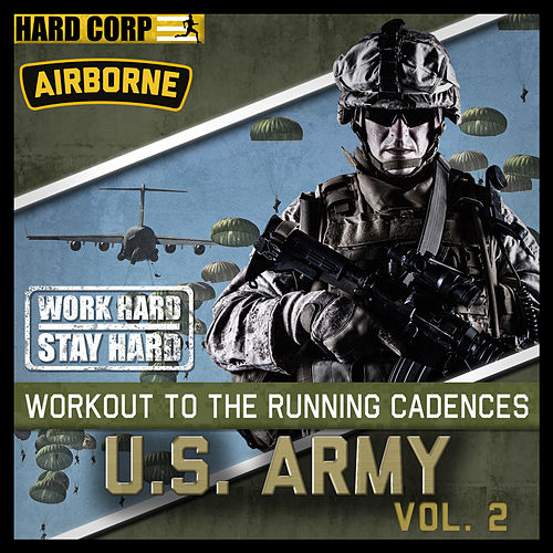 Play & Download Run To Cadence With The US Army Airborne Vol. 2 by Sun Harbor's Chorus | Napster