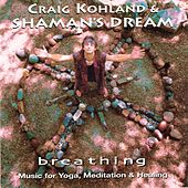 Play & Download Breathing by Shaman's Dream | Napster