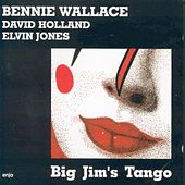 Big Jim's Tango by Bennie Wallace