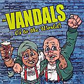 Play & Download Oi To The World by Vandals | Napster