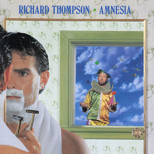 Amnesia by Richard Thompson
