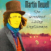 Play & Download The Greatest Living Englishman by Martin Newell | Napster