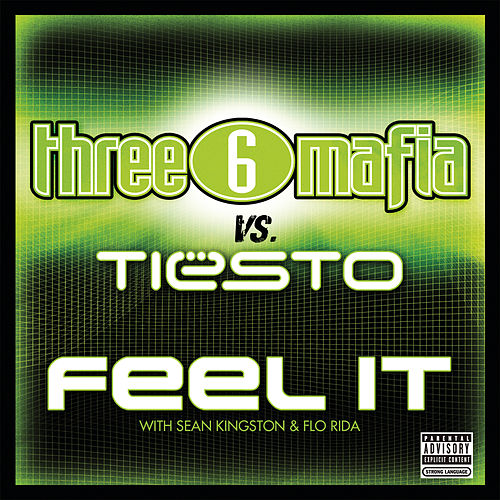Play & Download Feel It by Three 6 Mafia | Napster