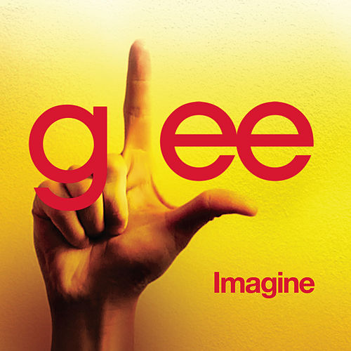 Play & Download Imagine (Glee Cast Version) by Glee Cast | Napster