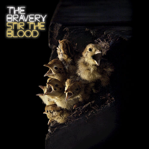 Play & Download Stir The Blood by The Bravery | Napster
