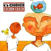 Play & Download Cocoon Crash by k's choice | Napster