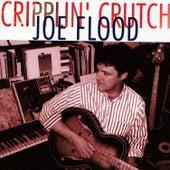 Play & Download Cripplin' Crutch by Joe Flood | Napster