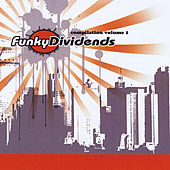 Funky Dividends Compilation Volume 1 by Various Artists