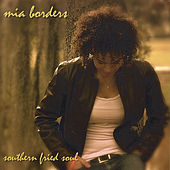 Southern Fried Soul by Mia Borders