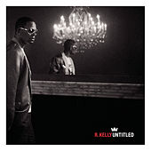 Play & Download Untitled by R. Kelly | Napster