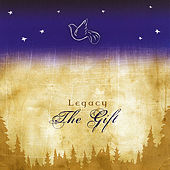 The Gift by Legacy