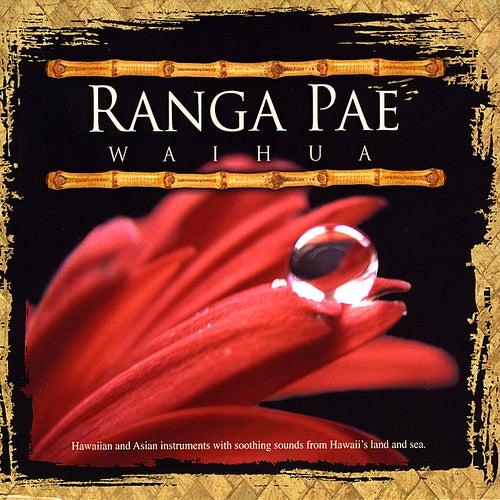 Waihua by Ranga Pae