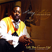 Play & Download Lift the Savior Up Special Edition CD by Larry Callahan | Napster