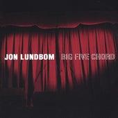 Play & Download Big Five Chord by Jon Lundbom | Napster