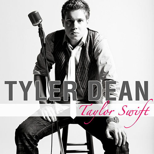 Play & Download Taylor Swift by Tyler Dean | Napster