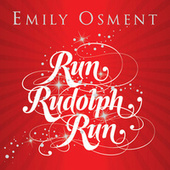 Run, Rudolph, Run by Emily Osment