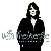 Play & Download Kurz nach Acht - Live (Special Edition) by Ulla Meinecke | Napster