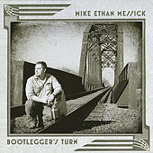 Bootlegger's Turn by Mike Ethan Messick