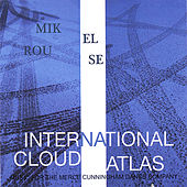 International Cloud Atlas by Mikel Rouse