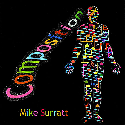 Play & Download Composition by Mike Surratt | Napster