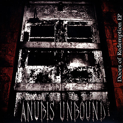 Play & Download Doors of Redemption - EP by Anubis Unbound | Napster