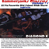 Play & Download Hammerjacks Classics by Diamond K | Napster
