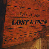 Play & Download Lost and Found by Toby Walker | Napster