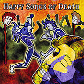 Happy Songs of Death (The Wake) by Marc Gunn