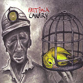 Play & Download Canary by Fattback | Napster