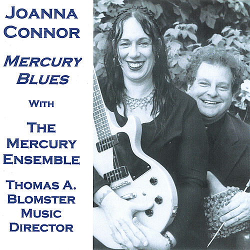 Play & Download Mercury Blues by Joanna Connor | Napster