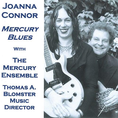 Mercury Blues by Joanna Connor