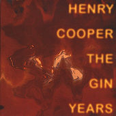 The Gin Years by Henry Cooper
