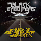 Invasion Of Meet Me Halfway - Megamix E.P. by The Black Eyed Peas