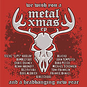 We Wish You A Metal Christmas 2009 EP by Various Artists