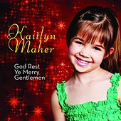 Play & Download God Rest Ye Merry Gentlemen by Kaitlyn Maher | Napster