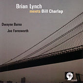 Play & Download Brian Lynch Meets Bill Charlap by Brian Lynch | Napster