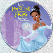 Play & Download The Princess and the Frog: Tiana and Her Princess Friends by Various Artists | Napster