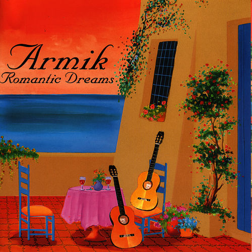 Romantic Dreams by Armik