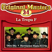 Play & Download Hermanos Hasta El Fin/Otro Dia by La Tropa F | Napster