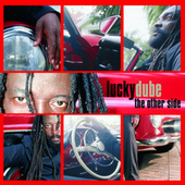 The Other Side by Lucky Dube