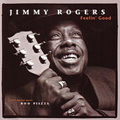 Play & Download Feelin' Good by Jimmy Rogers | Napster