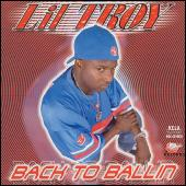 Back to Ballin by Lil' Troy