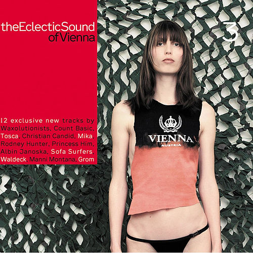 Play & Download The Eclectic Sounds of Vienna, Vol. 3 by Various Artists | Napster