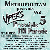 Play & Download Viper's Freestyle Hit Parade, Vol. 5 by Various Artists | Napster