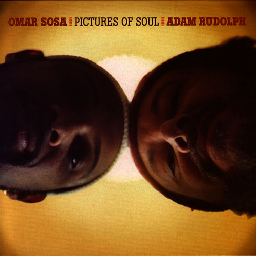 Play & Download Pictures Of Soul by Omar Sosa | Napster