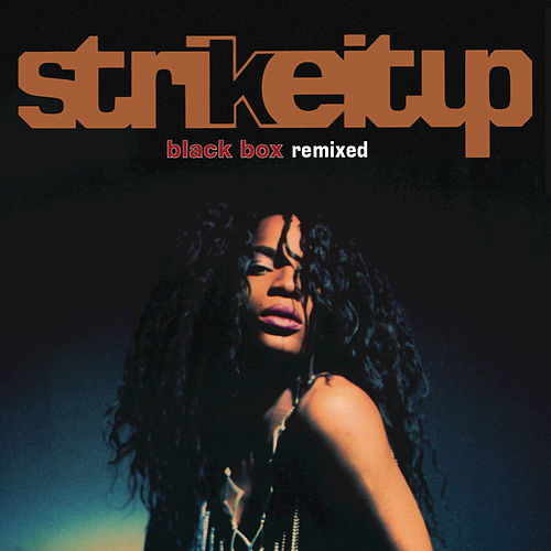 Play & Download Strike It Up feat. Martha Wash & Stepz (Single) by Black Box | Napster